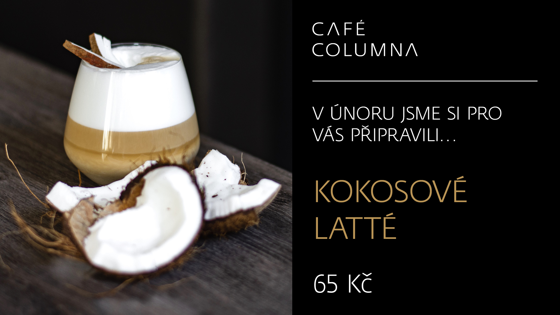 Café_Columna_LCD_1920x1080px_Kokosove_latte