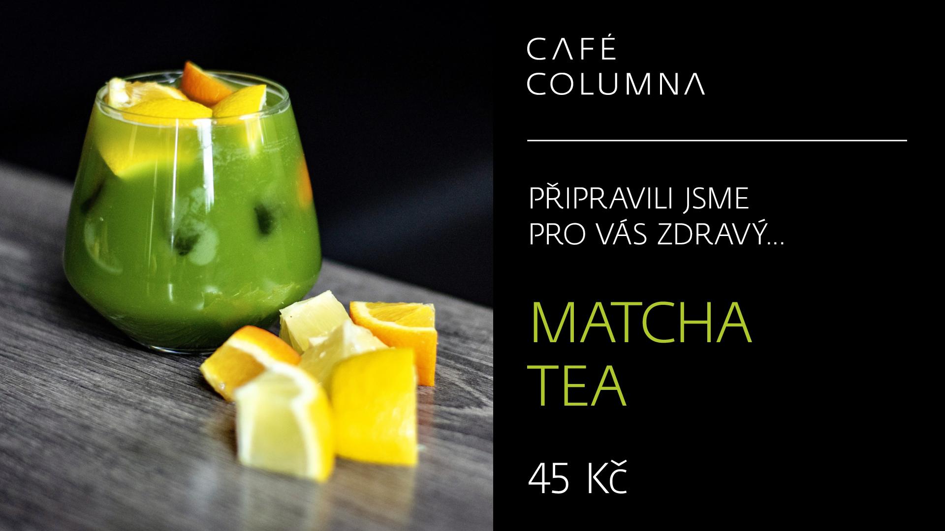 Café_Columna_LCD_1920x1080px_Matcha_tea_2019